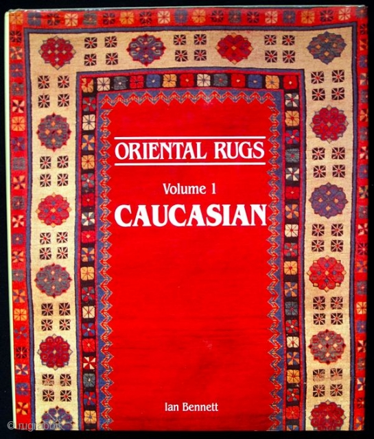 Bennett Ian: Oriental Rugs: Volume 1 - Caucasian, Antique Collectors' Club, 1993 (hardcover with dust jacket). Fine condition.  Please inquiry for shipping costs.