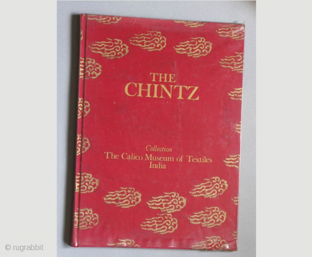 """This deluxe edition in 2 volumes features the Museum's unique collection of printed and painted cotton fabrics generally known as chintz. The text for the English edition is from """"Indian Painted and  ..."""