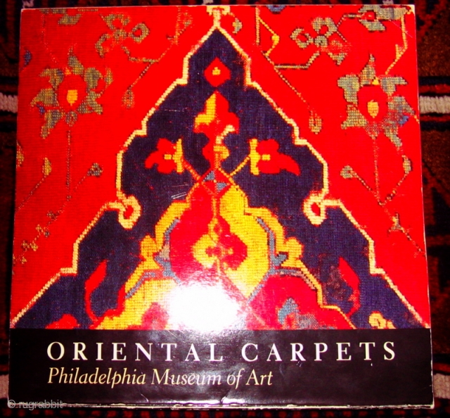 """Oriental Carpets in the Philadelphia Museum of Art By Charles Grant Ellis edited by Sherry Babbitt1988304 pages195 illustrations (78 in full color, 7 maps)12 x 12""""Paper ISBN 0-87633-070-7 Out of print. 3 Copies available  ..."""