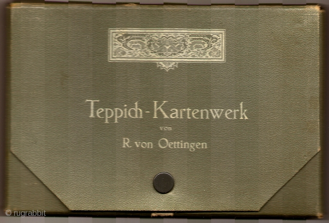 Reinhart von Oettingen, Teppich-Kartenwerk, Berlin, 1910. [O'Bannon 857; Enay/Azadi 442.] Complete set of 60 color plates in the original snap-shut portfolio box. Very Good condition overall, with some minor scuffing to some  ...