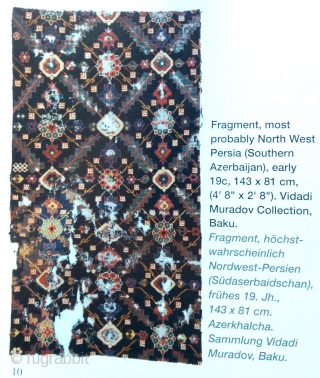 Rare Northwest Persian rug fragment. Early 19th c. From the same rug in the Muradov collection, Baku. In Carpet Collector magazine, 1/2017. (Last picture)
