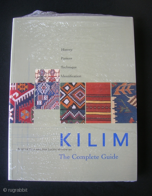 Kilim - the complete guide.  Hull and Luczyc-Wyhowska. 332 pp., paperback new in shrink wrap.  A good comprehensive kilim treatise.
