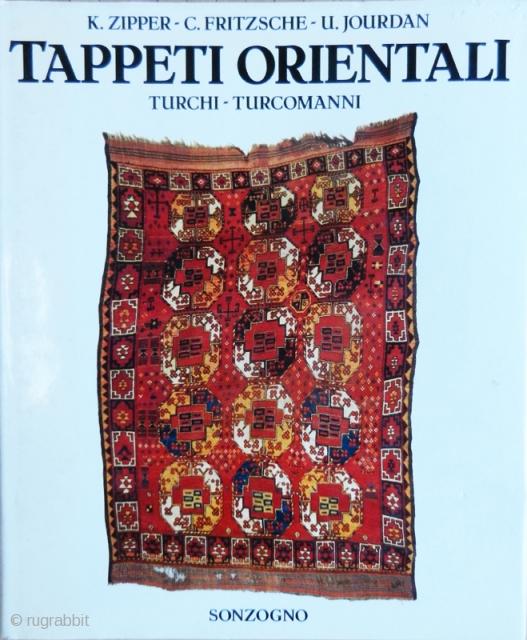 Tappeti orientali K. Zipper - C. Fritzsche - U. Jourdan editore Sonzogno 1990 testo in Italiano / Italian text. In buone/ottime condizioni / good-very good condition.