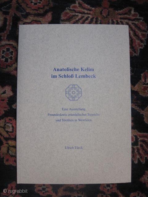 Ulrich Türck: Anatolische Kelim im Schloß Lembeck.1995.