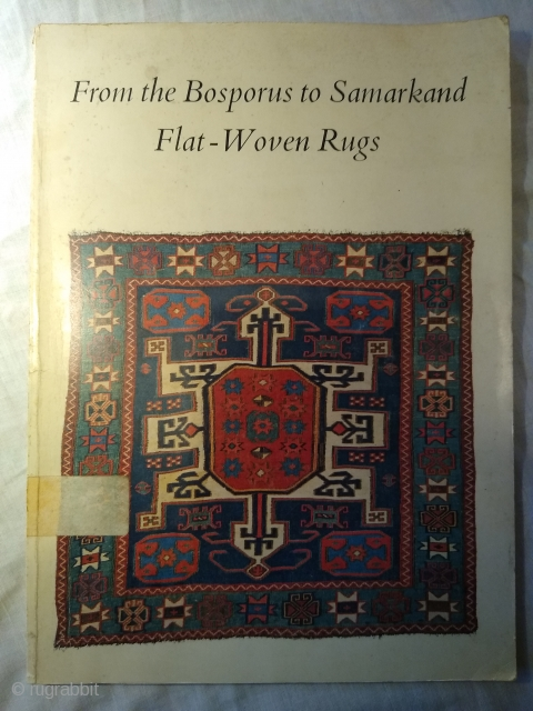 From the Bosporus to Samarkand: Flat-Woven Rugs Paperback – 1 Jun. 1969 by Anthony N. Landreau. Textile Museum, Washington DC (1 Jun. 1969). Paperback : 113 pages. 20.96 x 0.64 x 28.58 cm.  ...